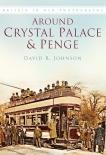 Around Crystal Palace and Penge