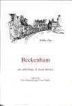 Beckenham: An anthology of local history