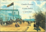Camille Pissarro at the Crystal Palace