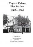 Crystal Palace Fire Station 1869 - 1968