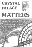 Crystal Palace Matters - issue 01