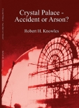 Crystal Palace - Accident or Arson ?
