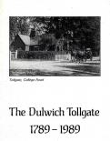 Dulwich Tollgate 1789-1989