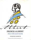 Prince Albert His Life and Work book