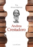 The Almost Mythical Andrea Crestadoro