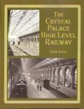 The Crystal Palace High Level Railway