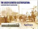 The LBSCR Elevated Electrification